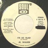 I'm So Glad - Junior Walker