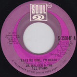 Take Me Girl, I'm Ready / Right On Brothers And Sisters - Junior Walker & The All Stars