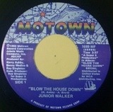 Blow The House Down / Ball Baby - Junior Walker