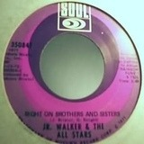 Take Me Girl, I'm Ready / Right On Brothers & Sisters - Junior Walker & The All Stars