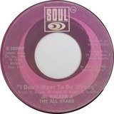 Walk In The Night / I Don't Want To Do Wrong - Junior Walker & The All Stars