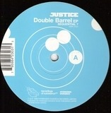 Double Barrel EP - Justice