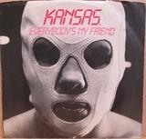 Everybodys My  Friend - Kansas