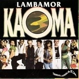Lambamor / Melodie D´Amour - Kaoma