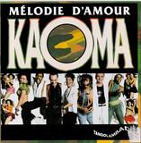 Mélodie D'amour - Kaoma