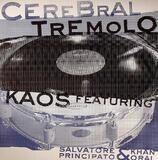 Cerebral Tremolo - Kaos Featuring Khan