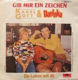 Gib Mir Ein Zeichen - Karel Gott & Darina Rolincová