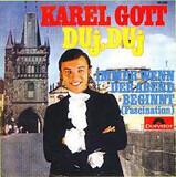 Duj, Duj - Karel Gott