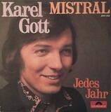 Mistral / Jedes Jahr - Karel Gott