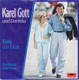 Fang das Licht - Karel Gott Und Darina Rolincová
