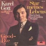Star Meines Lebens (You're Such A Good Looking Woman) - Karel Gott