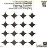 Kontakte Für Elektronische Klänge, Klavier Und Schlagzeug - Karlheinz Stockhausen Mit David Tudor / Christoph Caskel