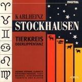 Tierkreis / Oberlippentanz - Karlheinz Stockhausen