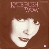 Wow - Kate Bush