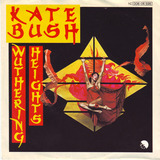 Wuthering Heights / Kite - Kate Bush