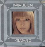 Glashaus - Katja Ebstein
