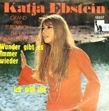 Wunder Gibt Es Immer Wieder / Ich Will Ihn - Katja Ebstein