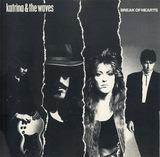 Break of Hearts - Katrina And The Waves