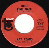 Little Pink Mack / That'll Be The Day - Kay Adams With Cliffie Stone Group