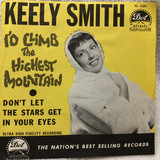 Don't Let The Stars Get In Your Eyes / I'd Climb The Highest Mountain - Keely Smith