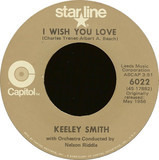 I Wish You Love / That Old Black Magic - Keely Smith