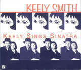 Keely Sings Sinatra - Keely Smith