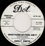 What Kind of Fool Am I? - Keely Smith