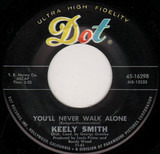 You'll Never Walk Alone - Keely Smith