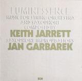 Luminessence - Keith Jarrett / Jan Garbarek