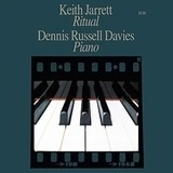Ritual - Keith Jarrett, Dennis Russell Davies