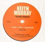 Nobody Do It Better / Weeble Wobble - Keith Murray