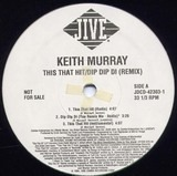 This That Hit / Dip Dip Di - Keith Murray