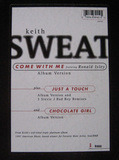 Come With Me / Just A Touch / Chocolate Girl - Keith Sweat