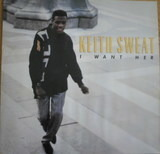 I Want Her - Keith Sweat