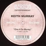 One 4 Da Money - Keith Murray