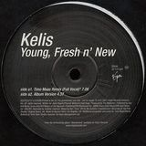 Young, Fresh N' New - Kelis