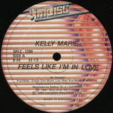 Feels Like I'm In Love / Love's Got A Hold On You - Kelly Marie