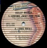 Loving Just For Fun / Love Trial / Don't Stop Your Love / Make Love To Me - Kelly Marie