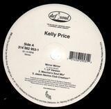 Mirror Mirror - Kelly Price