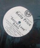 Secret Love (Remix) - Kelly Price