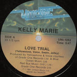Love Trial / Head For The Stars - Kelly Marie