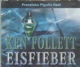 Eisfieber - Ken Follett