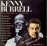 Ellington Is Forever, Volume 1 - Kenny Burrell