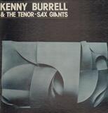 Kenny Burrell & The Tenor-Sax Giants - Kenny Burrell