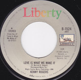 Love Is What We Make It - Kenny Rogers