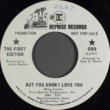 But You Know I Love You - Kenny Rogers & The First Edition