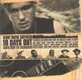10 Days Out: Blues From The Backroad - Kenny Wayne Shepherd