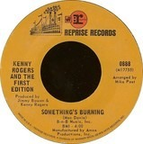 Something's Burning - Kenny Rogers & The First Edition