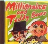 Millionaires and teddy bears - Kevin Coyne