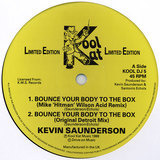 Bounce Your Body To The Box - Kevin Saunderson